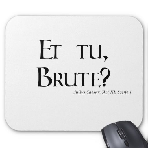 This Is One Of Many Famous Quotes From Julius Caesar By William