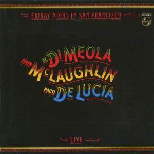 Friday Night In San Francisco - Meola, McLaughlin e De Lucia