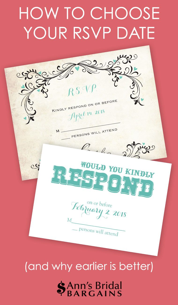 How To Choose Your Wedding Respond By Date Managing Your B List Wedding Rsvps Wedding Rsvp Rsvp