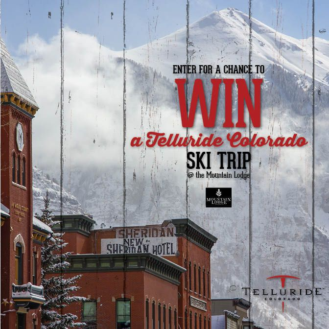 we giving away a ski trip to telluride co that includes 3 nights at mountain lodge telluride 2 days of skiing for two people colorado ski trip ski trip trip pinterest