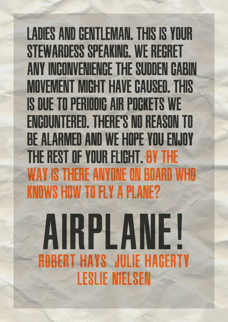 Poster design quotes - Airplane Movie Quotes Typography Poster Experiment 1 Airplane By Lordsonny On Deviantart