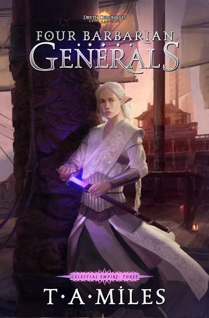 The Immarcescible Word: Cover Reveal: Four Barbarian Generals (Celestial E...
