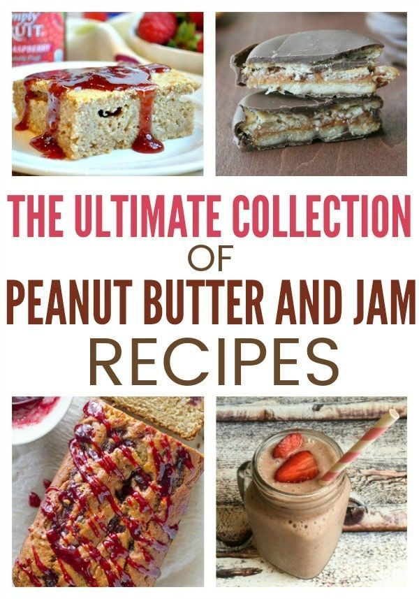 The Best PB and J Recipes From Dessert to Snacks and Breakfast