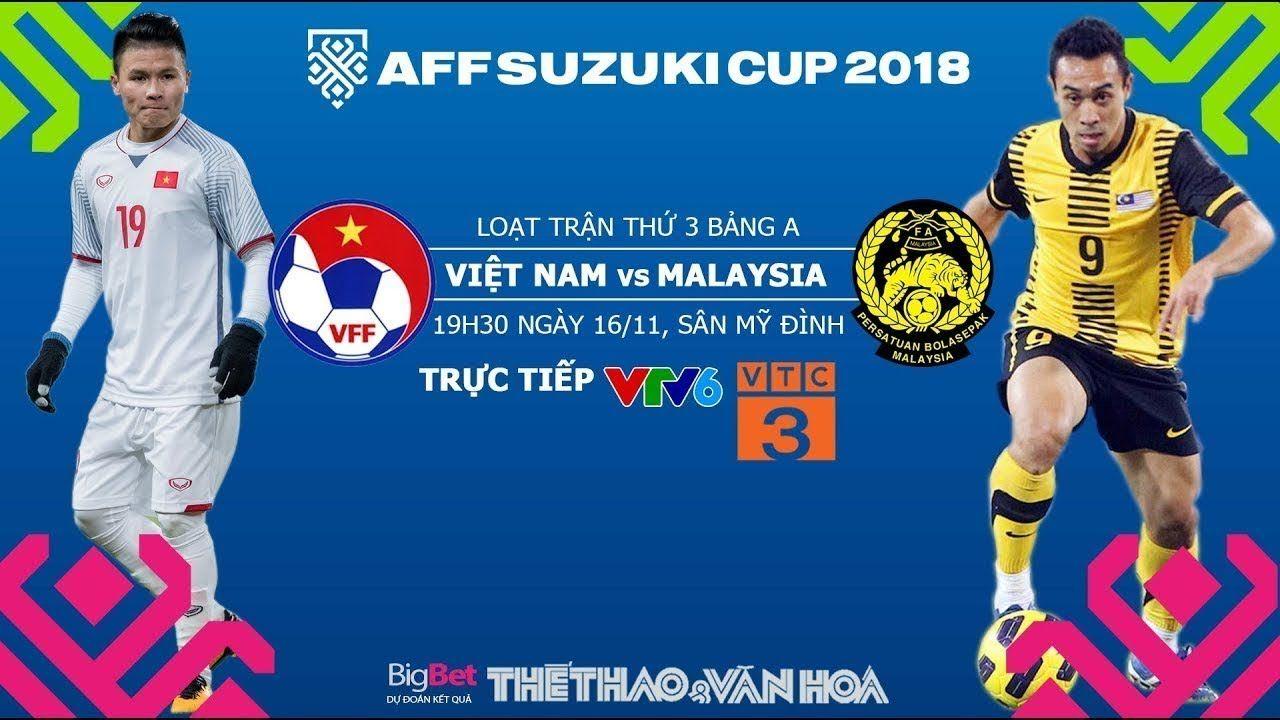 🔴 Trực Tiếp: Việt Nam vs Malaysia - Bảng A AFF Cup 2018
