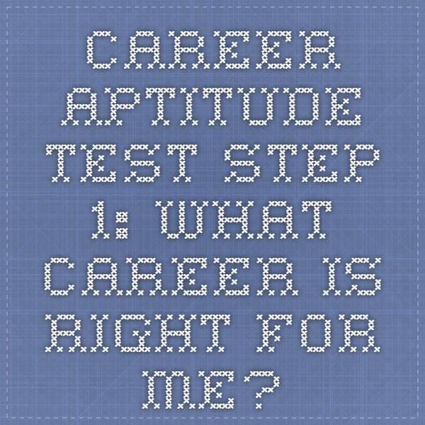Career Test Free Unique Career Aptitude Test  Step 1 What Career Is Right For Me  Career .