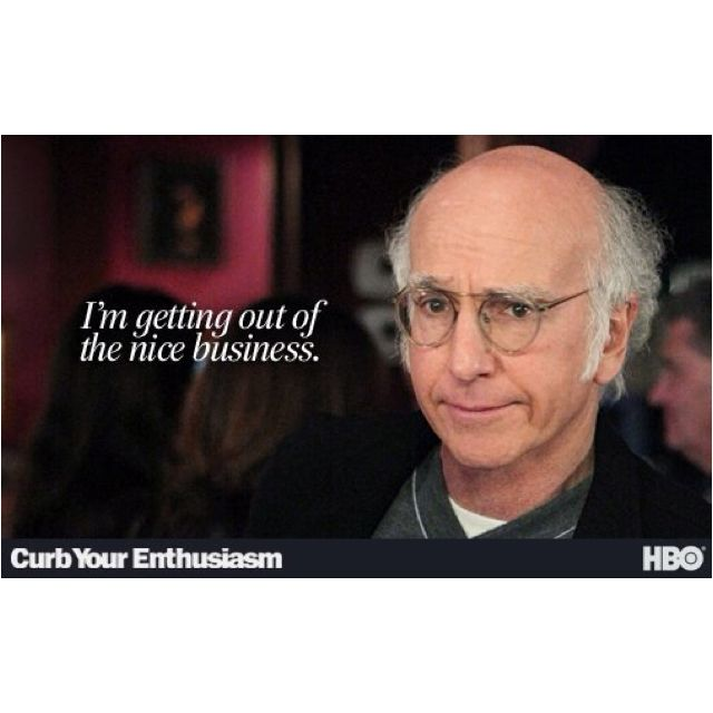 Pin By Eleanor Rigby On Hilarious Larry David Quotes Curb Your Enthusiasm Larry David