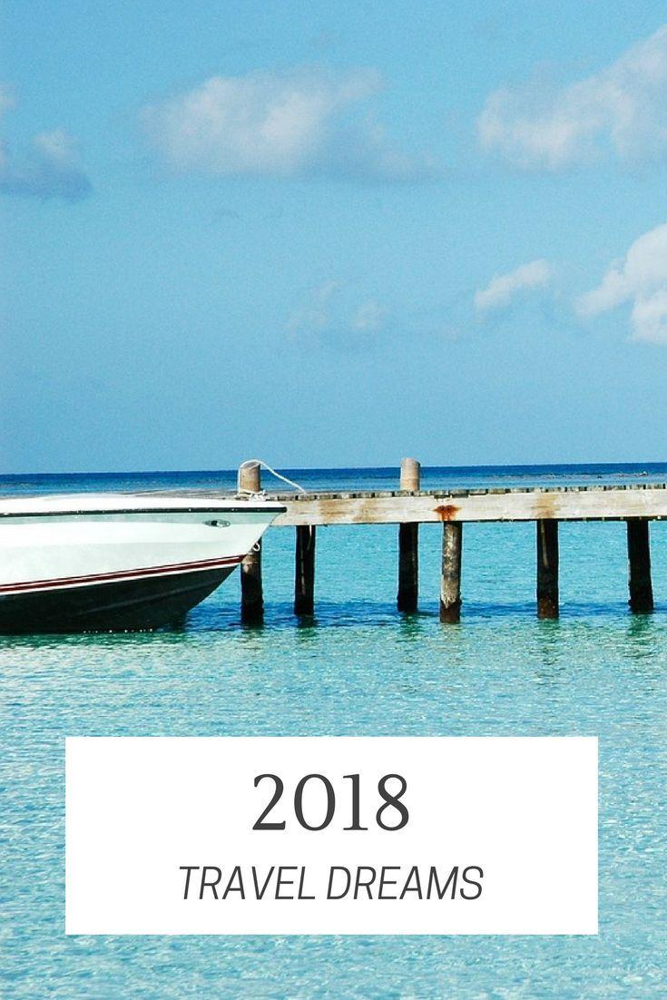 2018 Travel Dreams #2: 24ea0d42b190d a43c7c e2