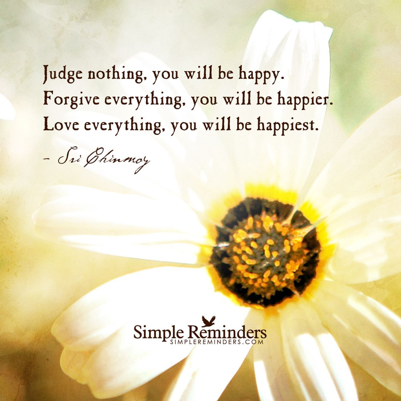 mysimplereminders: Judge nothing you will be happy ...