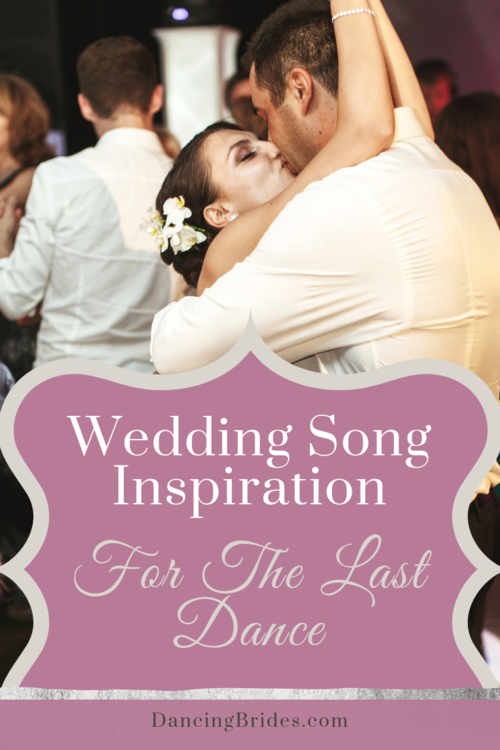 Best Last Dance Wedding Songs To Wish You And Your Guests Farewell With Images Last Dance Wedding Songs Last Song Wedding Wedding Dance Songs