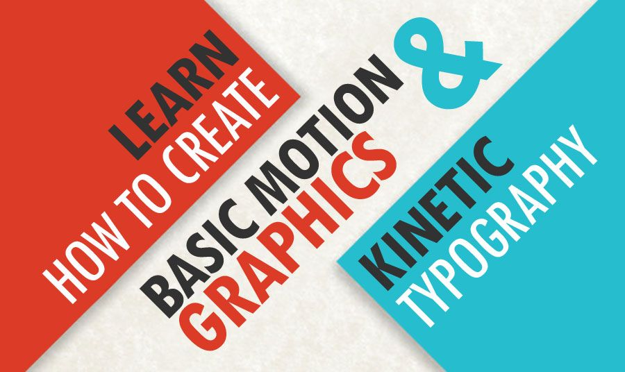 learn how to create basic motion graphics kinetic typography
