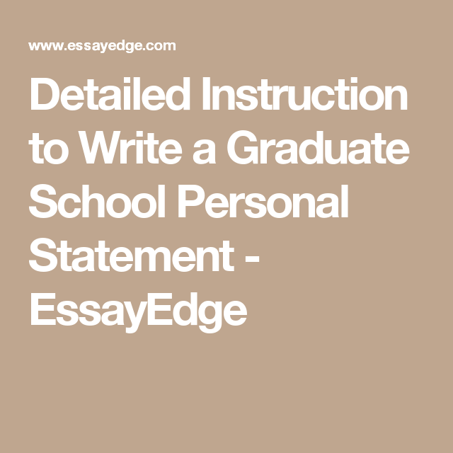 detailed instruction to write a graduate school personal statement  graduate school essay font detailed instruction to write a graduate school personal statement