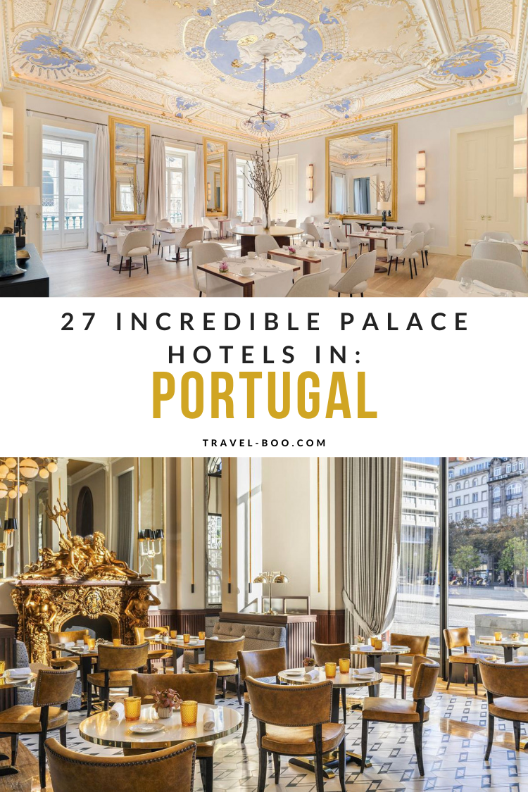 27 Incredible Palace Hotels in Portugal!