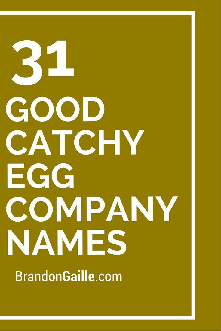 51 Good Catchy Egg Company Names | Catchy Slogans | Dog