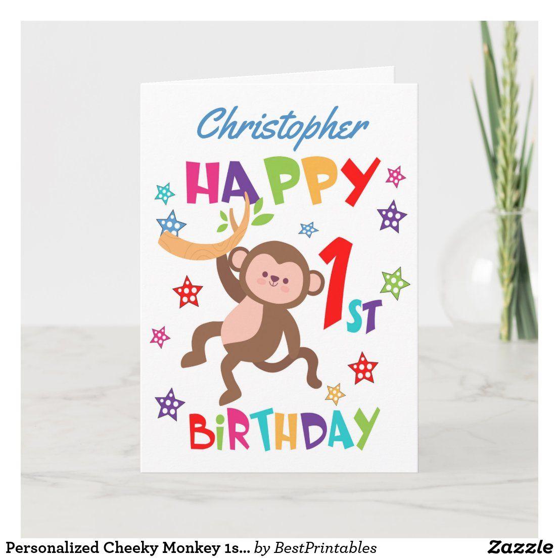 Personalized Cheeky Monkey 1st Birthday Card Zazzle Com 1st Birthday Cards Birthday Cards Baby Birthday Card