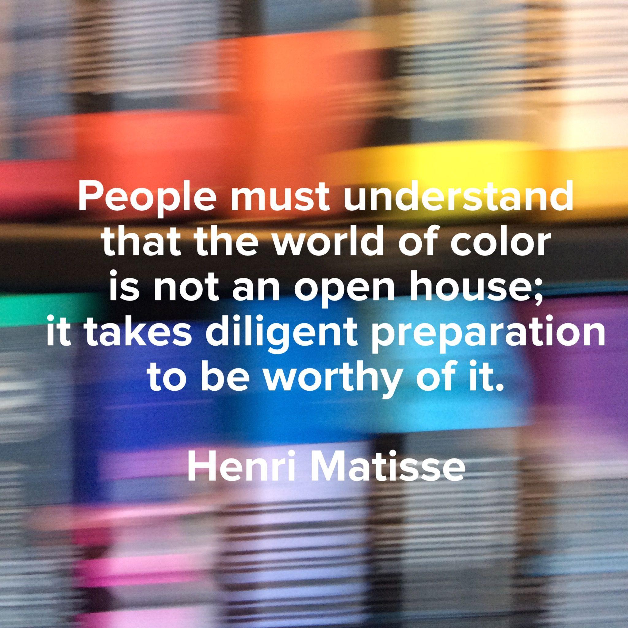 #Matisse #quote on my photo. colorcatstudios.blogspot.com colorcatstudios101.etsy.com #colrcatstudios