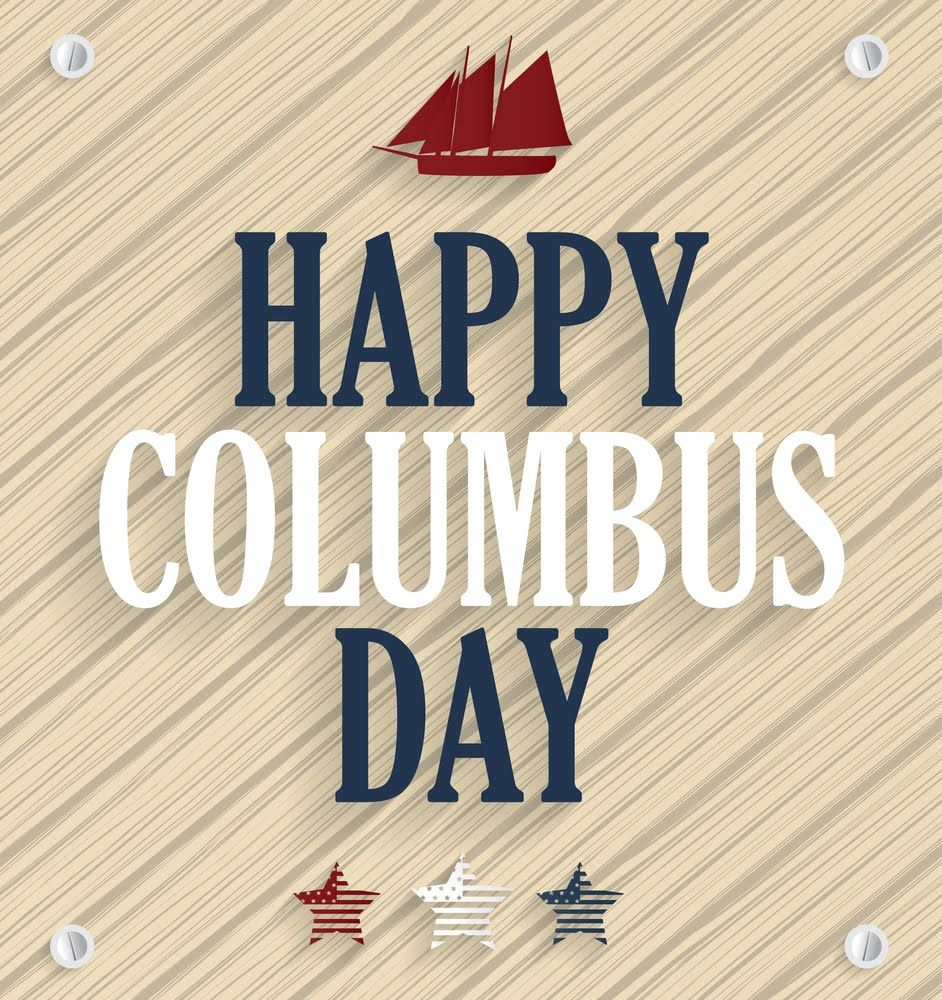 Happy Columbus Day Happy Columbus Day Columbus Day Day
