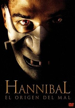 Hannibal El Origen Del Mal Online Latino 2007 Thriller Suspenso Peliculas De Terror Buenas Películas De Terror Hannibal Pelicula