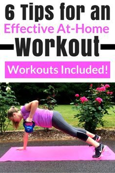 6 Tips for an Effective At-Home Workout (Workouts Included