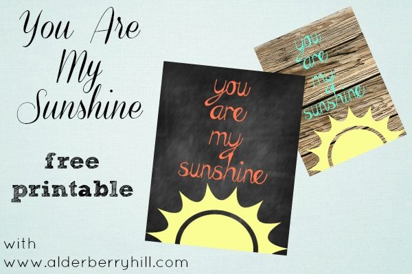 You are my sunshine #printable with Alderberry Hill