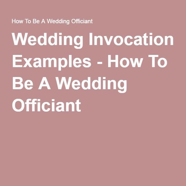 Wedding Invocation Examples How To Be A Wedding Officiant
