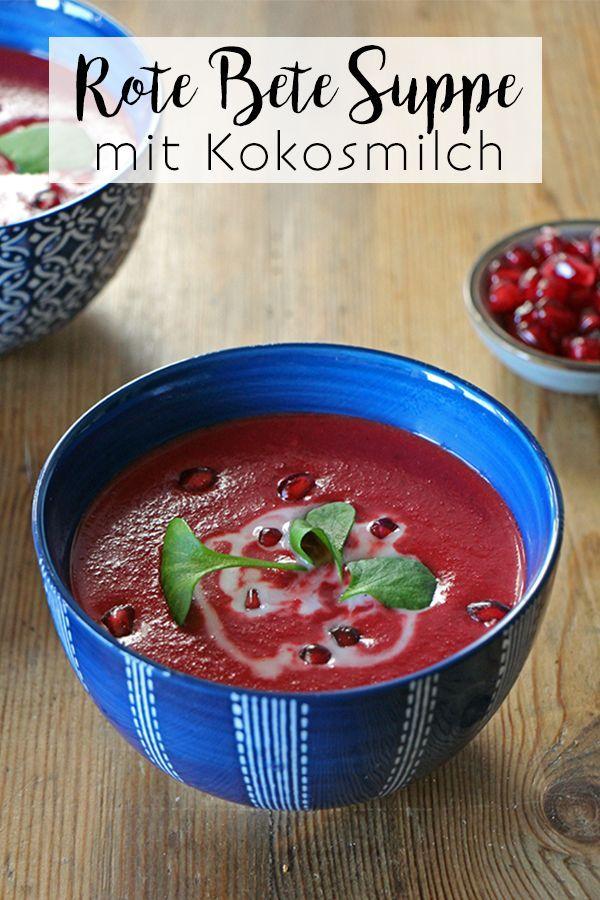 Rote Bete Suppe mit Kokosmilch  perfekt fr die kalte Winterzeit oder den Herbst rezepte