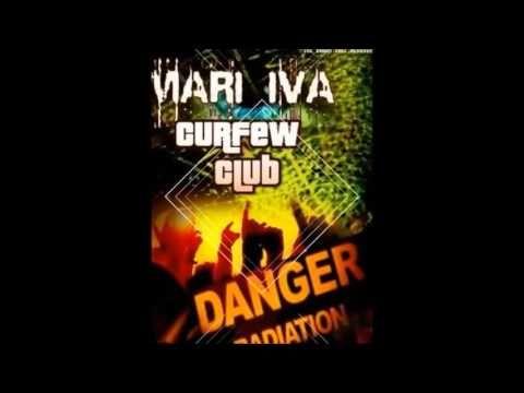 MARI IVA   Curfew In The Club Original mix
