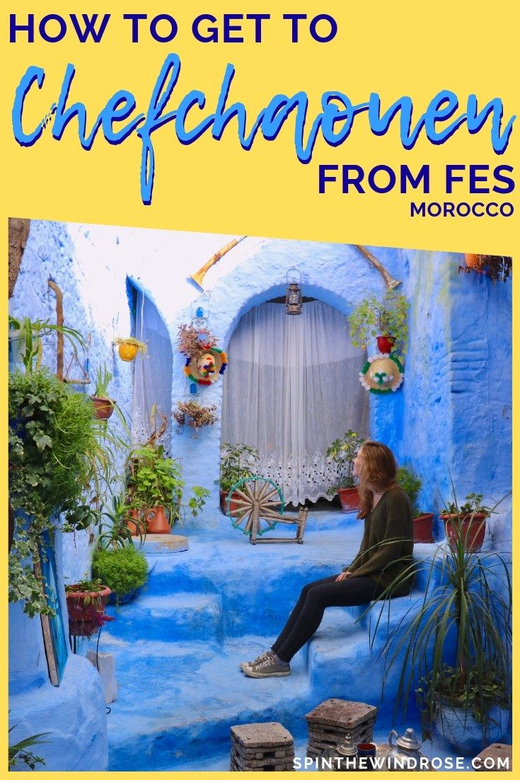 How to get from Fes to Chefchaouen Morocco Spin the