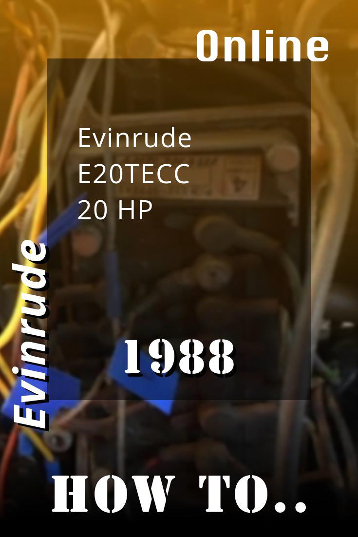 1988 E20tecc Evinrude 20hp Outboard Motor Service Manual Outboard Repair Manuals Diy Repair