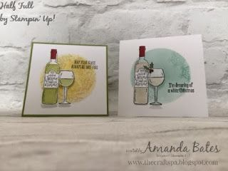 Half Full duo by Amanda Bates at The Craft Spa in the UK. Independent Stampin' Up! UK Demonstrator, Blogger and Tutorial Publisher with Online Shop 24/7