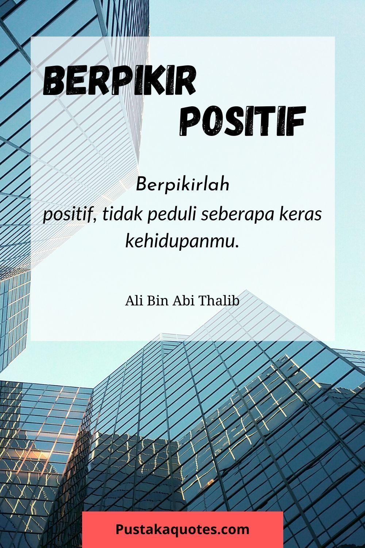 Pribadi Berpikir Positif Quotes Motivasi Indonesia Pikiran Positif Motivasi Kata Kata
