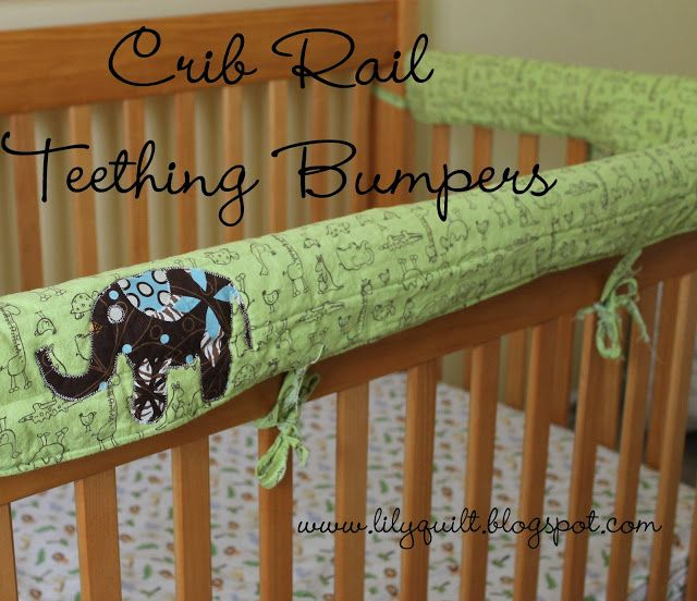 Lilyquilt Crib Rail Teething Bumpers Pattern And Tutorial Crib Rail Cribs Crib Rail Cover