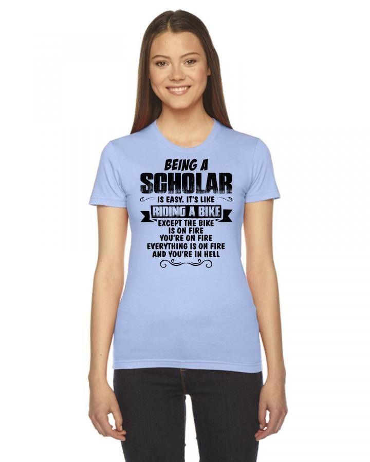 being a scholar copy Women's Tee