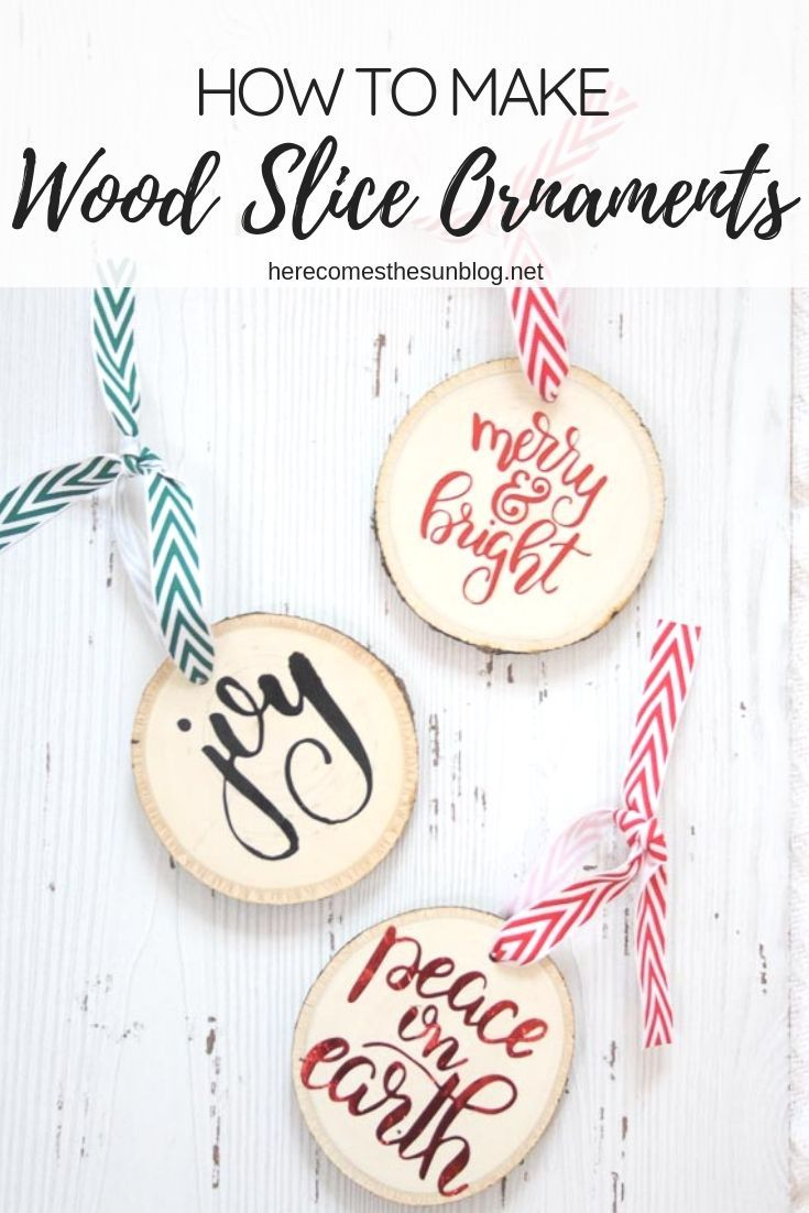 Easy Wood Slice Ornaments