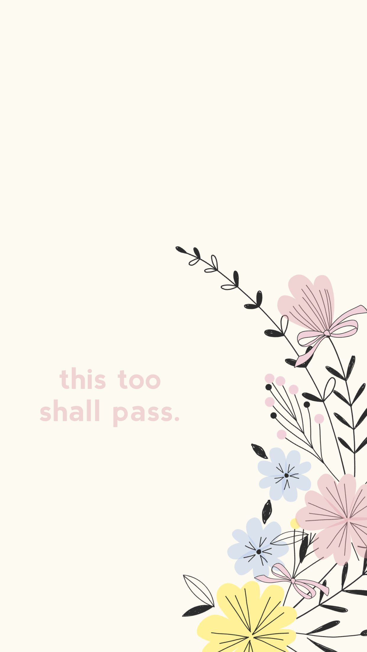 This Too Shall Pass Quote Painting Watercolor Flowers Background