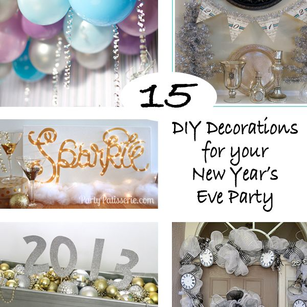 15 DIY Decorations for your New Year's Eve Party | New ...