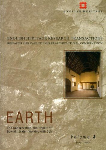 Earth: The Conservation and Repair of Bowhill, Exeter - Working with Cob English Heritage Research Transactions: Amazon.co.uk: Jeanne Marie Teutonico, Ray Harrison: Books
