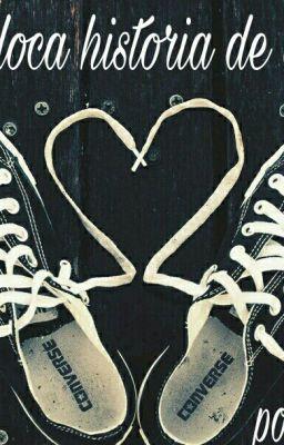 Mi Loca Historia De Amor