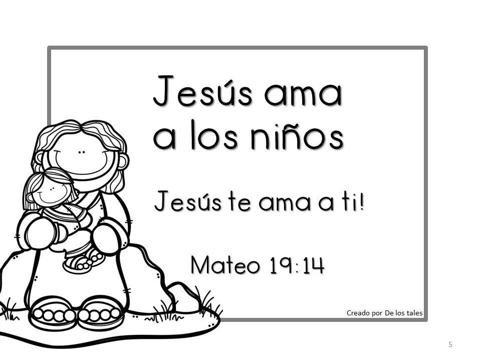 Jesús ama a los niños - De los tales | clase biblica | Pinterest ...
