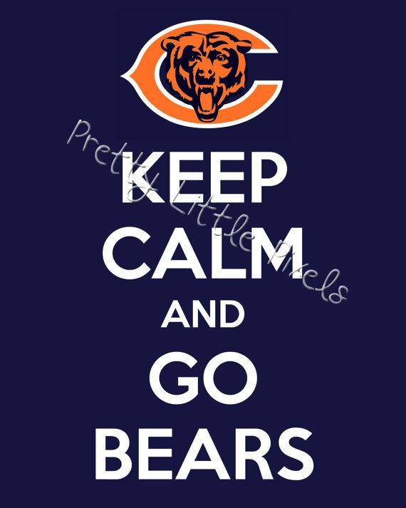 INSTANT DOWNLOAD Keep Calm And Go Bears, 8x10 Print, Chicago Bears, Keep  Calm