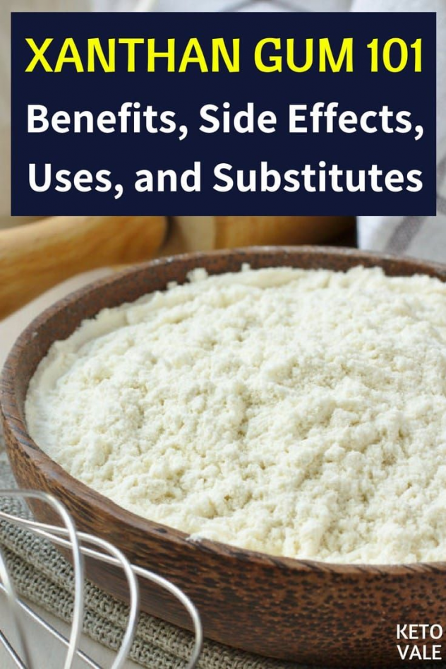 Xanthan Gum Benefits Side Effects Uses And Substitutes Via Ketovale Gumcare Gum Care In 2020 Gum Recipe Xanthan Gum Substitute Xanthan Gum