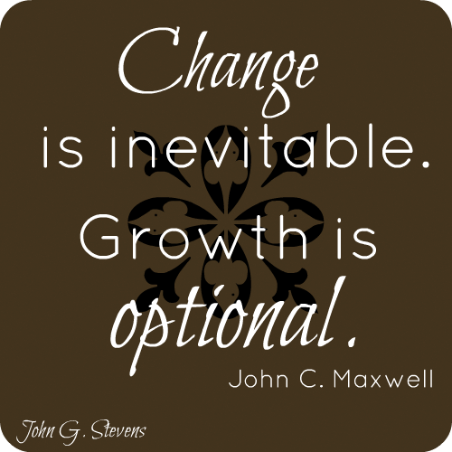John C Maxwell Quotes Adorable Change Is Inevitable Growth Is Optional John C Maxwell