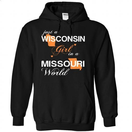 (WIJustCam002) Just A Wisconsin Girl In A Missouri Worl - #cute shirt #fashion tee. MORE INFO => https://www.sunfrog.com/Valentines/-28WIJustCam002-29-Just-A-Wisconsin-Girl-In-A-Missouri-World-Black-Hoodie.html?68278
