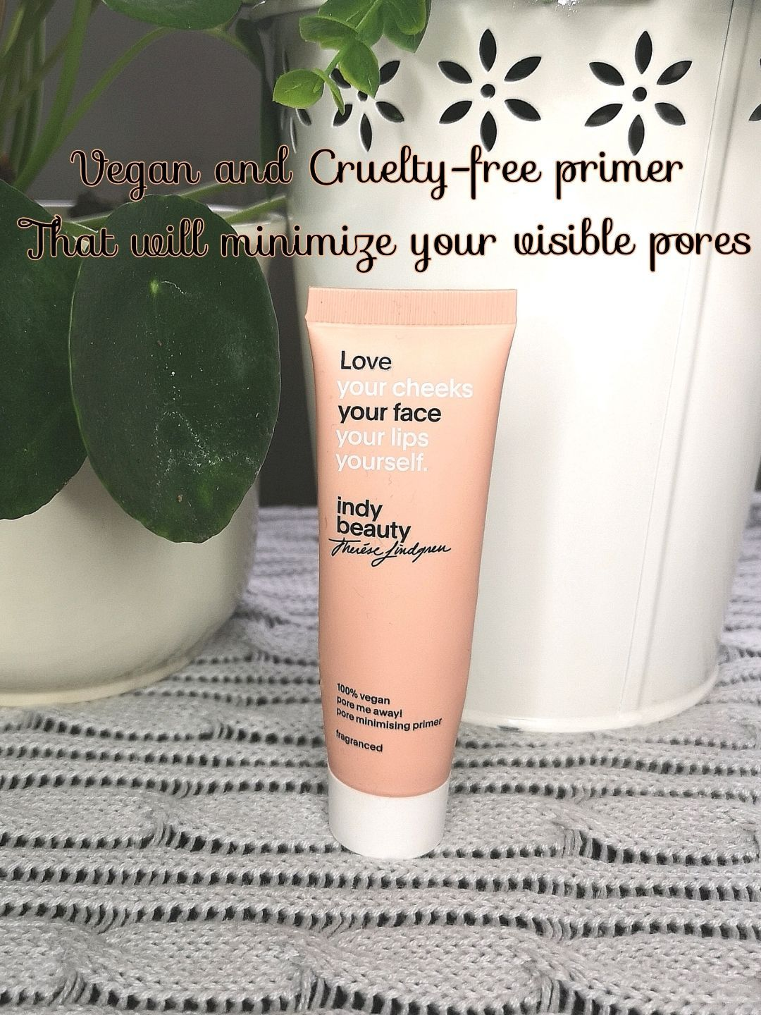 CrueltyFree and Vegan Primer by Indy Beauty. Do you have