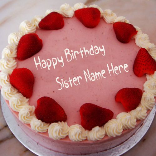 Write Name On Strawberry Birthday Cake For Sister Pic happy