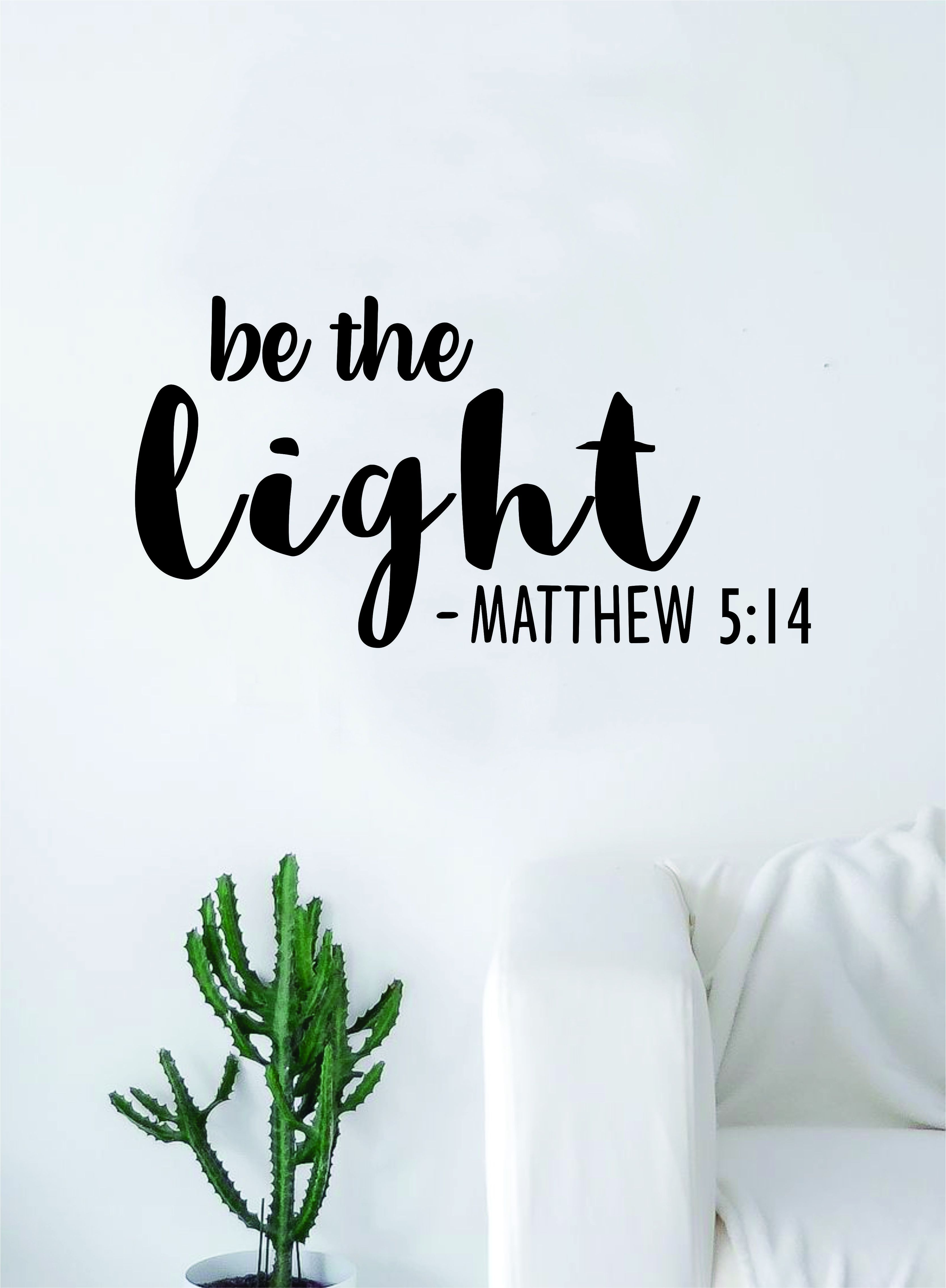Be the Light Decal Sticker Wall Vinyl Art Home Decor Teen Quote Inspirational Blessed Religious Bible Verse Matthew - grey