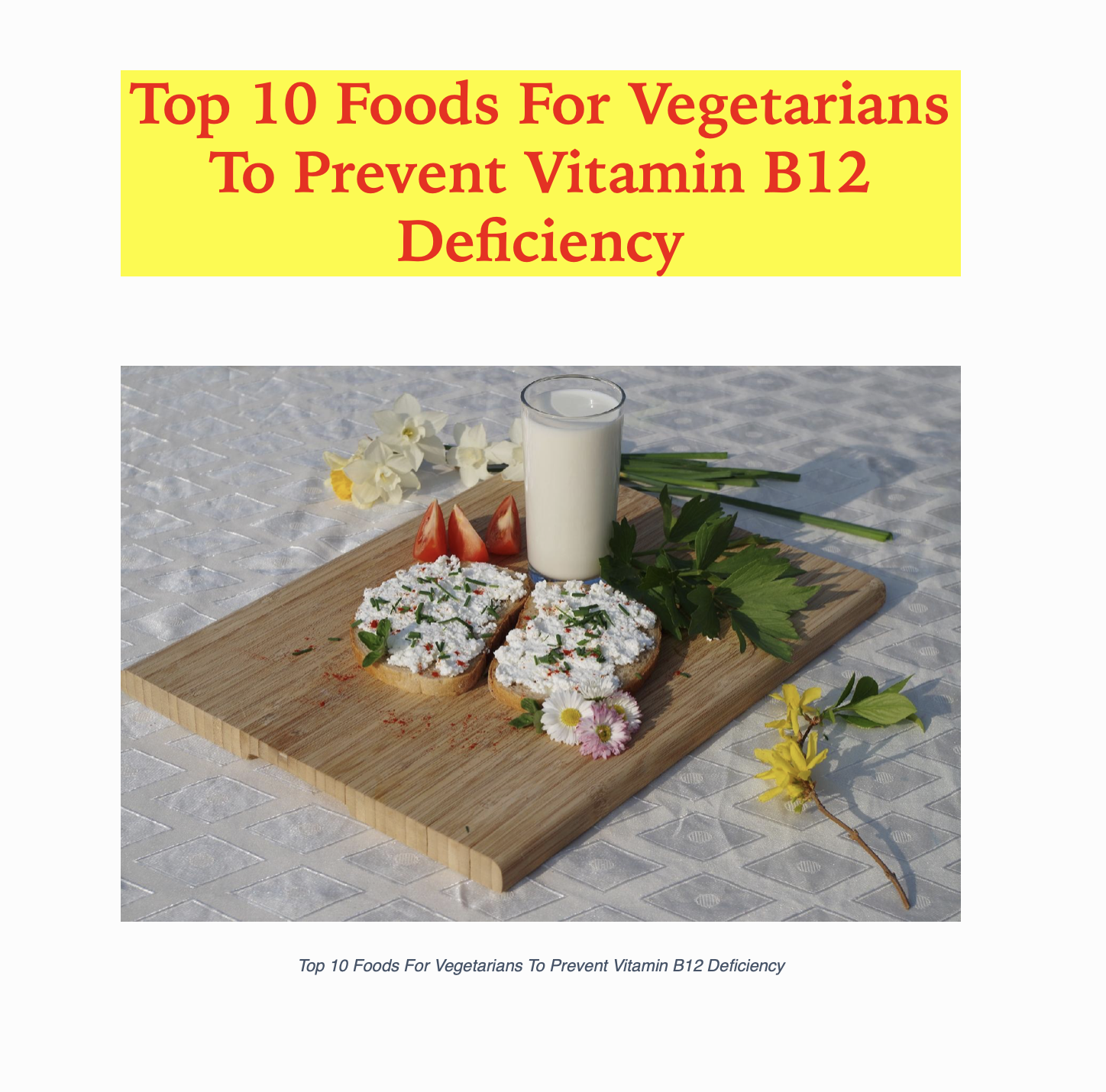 Top 10 Foods For Vegetarians To Prevent Vitamin B12