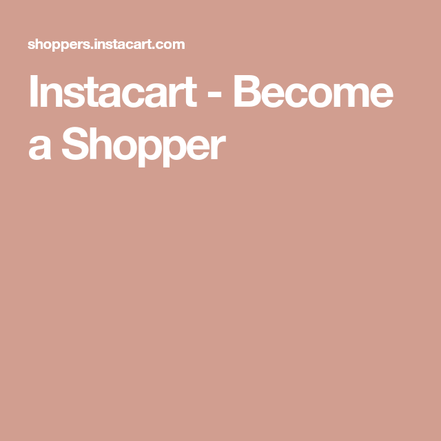 Instacart a Shopper Get paid to shop, Grocery