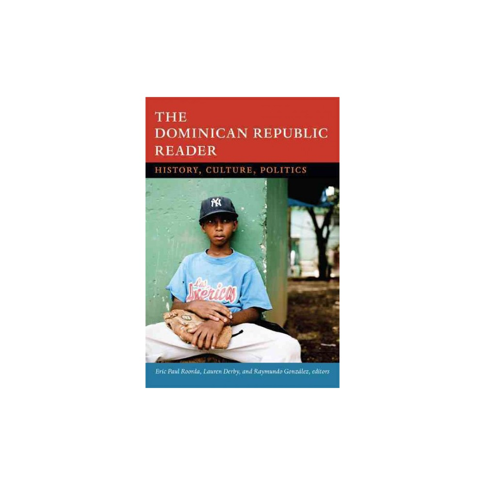 The dominican republic reader the latin america readers hardcover