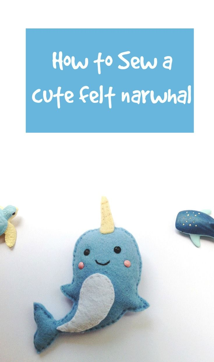 how to sew a felt narwhal ~ free template + tutorial | FELT ...