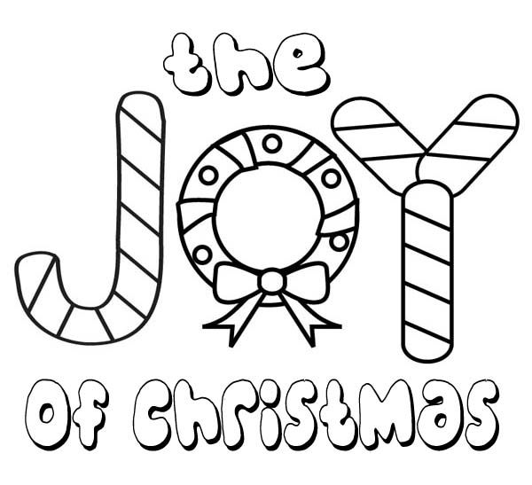 Christmas The Joy Of Christmas For Everyone Coloring Page Christmas Coloring Pages Christmas Coloring Sheets Christmas Colors